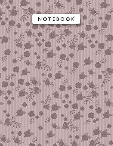 Notebook Rosy Brown Color Mini Vintage Rose Flowers Small Lines Patterns Cover Lined Journal: College, 8.5 x 11 inch, 21.59 x 27