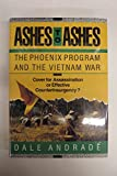 Ashes to Ashes: Rise and Demise of the Phoenix Programme (Issues in low-intensity conflict series)