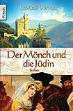 Der Mönch und die Jüdin.