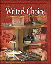 GLENCO Writer's Choice: Grammar and Composition (Grade 10) - Teacher and Student Editions
