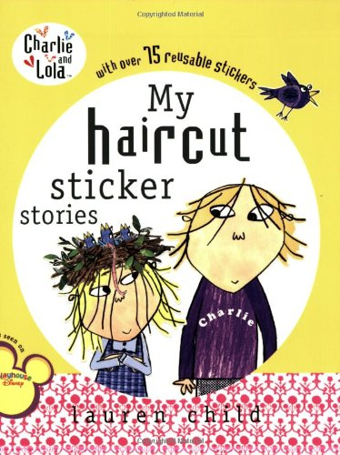 My Haircut Sticker Book (Charlie and Lola)