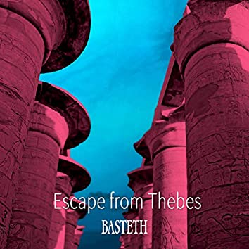 Escape from Thebes