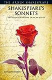 Shakespeare's Sonnets (The Arden Shakespeare: Third Series)