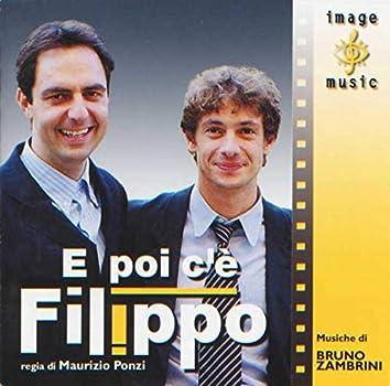 E poi c'e' Filippo (Colonna sonora originale della serie TV)