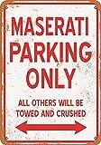 Radiancy Inc Maserati Parking Only Eisen Malerei