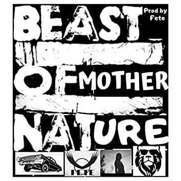 Beast of Mother Nature
