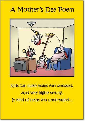NobleWorks, Moms Day Poem - Hilarious Mother's Day Greeting Card - Funny Insect Family Theme, Colorful Cartoon Notecard for Mothers 0045