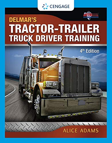 Compare Textbook Prices for Tractor-Trailer Truck Driver Training 4 Edition ISBN 0666865036488 by Adams, Alice,PTDI
