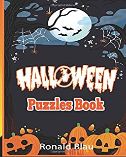 Halloween Puzzles Book: Halloween Word Searches, Cryptograms, Alphabet Soups, Dittos, Piece By Piece Puzzles All You Want to Challenge to Have a Happy Halloween and Keep Your Brain Young (Volume 2)
