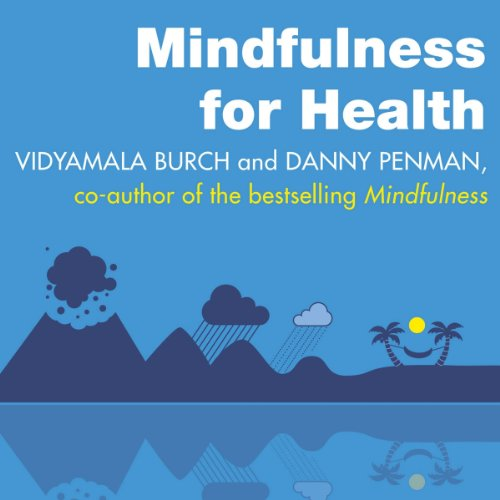 Mindfulness for Health audiobook cover art