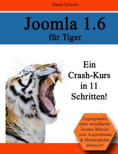 Joomla 1.6 für Tiger: Ein Crash-Kurs in 11 Schritten