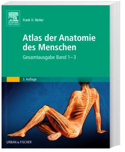 Atlas der Anatomie des Menschen, Gesamtausgabe Band 1-3 in einem Band