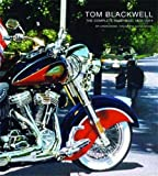 Tom Blackwell: The Complete Paintings, 1970-2014 (THE ARTIST BOOK)