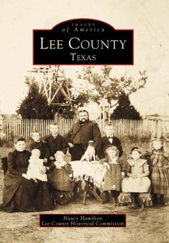 Lee County, Texas (Images of America)