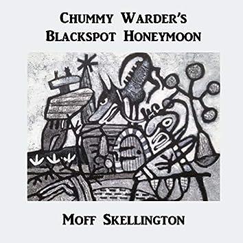 Chummy Warder's Blackspot Honeymoon