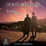 Songtexte von Doug MacLeod - Break the Chain