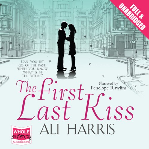 The First Last Kiss audiobook cover art