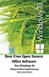 Best Free Open Source Office Software For Windows 10 Bilingual Edition English Germany (English Edition)