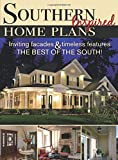 Southern Inspired Home Plans: Inviting facades & timeless features; The Best Of The South!