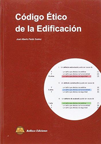 CODIGO ETICO DE LA EDIFICACION (Spanish Edition)