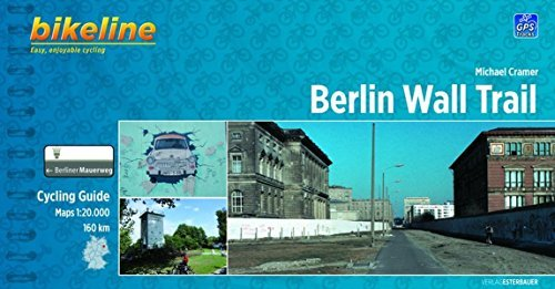 [(Berlin Wall Trail Cycling Guide: BIKE.046.E)] [Author: Michael Cramer] published on (March, 2013)