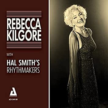 Rebecca Kilgore with Hal Smith's Rhythmakers