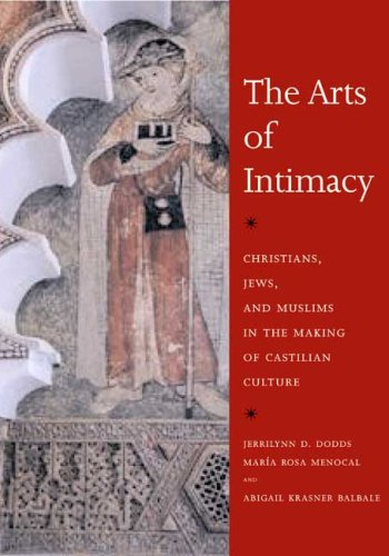 The Arts of Intimacy: Christians, Jews, and Muslims in...
