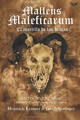Malleus Maleficarum: El martillo de las brujas