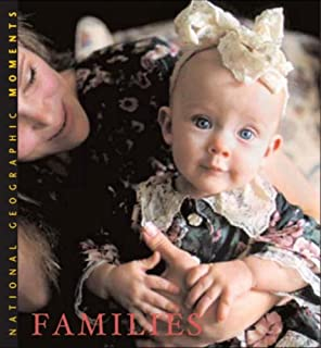 National Geographic Moments: Families by National Geographic Society (2004-05-28)