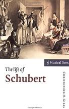 The Life of Schubert (Musical Lives)
