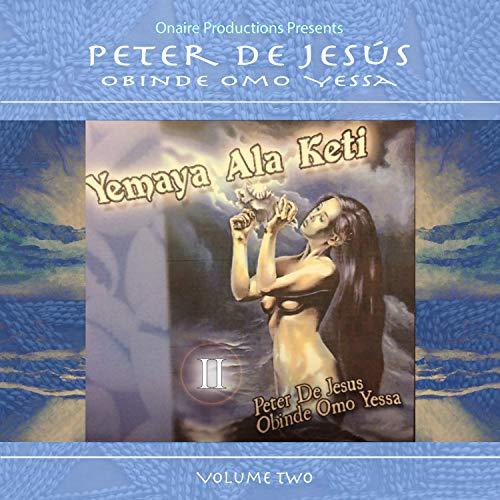 Yemaya Ala Keti, Vol. 2