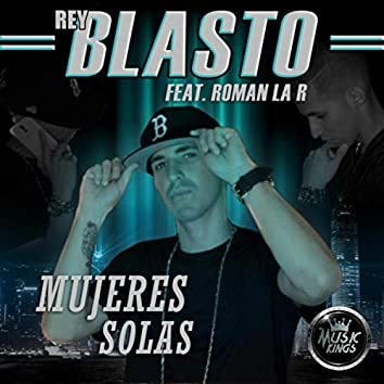 Mujeres Solas (feat. Roman la R)