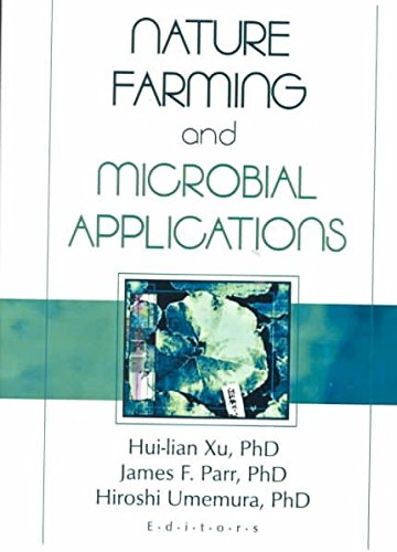 [(Nature Farming and Microbial Applications)] [By (author) Hui-Lian Xu ] published on (September, 2008)