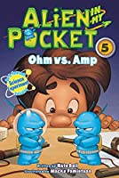 Alien in My Pocket #5: Ohm vs. Amp (Alien in My Pocket, 5)