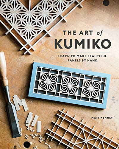 The Art of Kumiko: Learn to Make Beautiful Panels by Hand (English Edition)