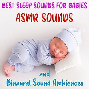 # Best Asmr Sleep Sounds for Babies (Binaural Ambiences)