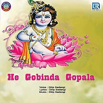 He Gobinda Gopala