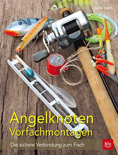 Angelknoten & Vorfachmontagen: Die sichere Verbindung zum Fisch