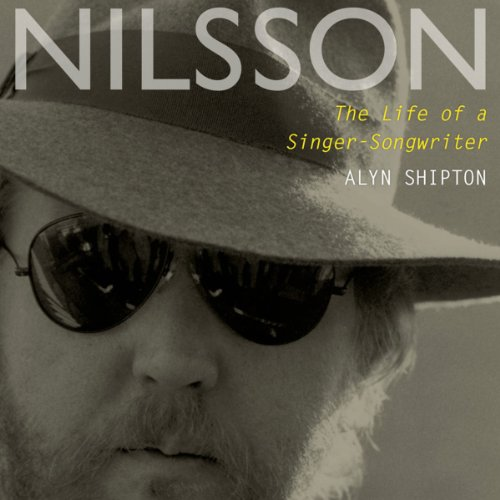 Nilsson     The Life of a Singer-Songwriter              By:                                                                                                                                 Alyn Shipton                               Narrated by:                                                                                                                                 L. J. Ganser                      Length: 16 hrs and 18 mins     39 ratings     Overall 4.3