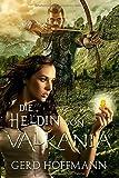 Die Heldin von Valkania