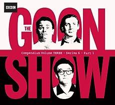 The Goon Show - Compendium Volume Three - Series 6 - Part 1