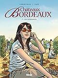 Châteaux Bordeaux - Tome 07: Les vendanges
