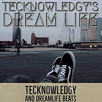 Tecknowledgy's Dreamlife