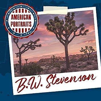 American Portraits: B.W. Stevenson