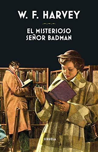 El misterioso señor Badman: 396 (Libros del Tiempo)