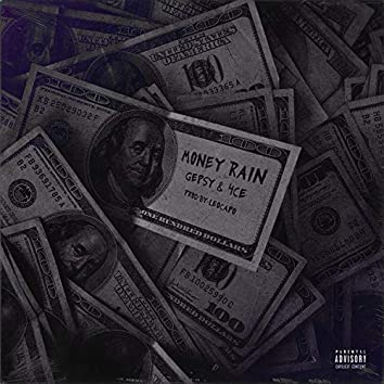 Money Rain (feat. 4ce)