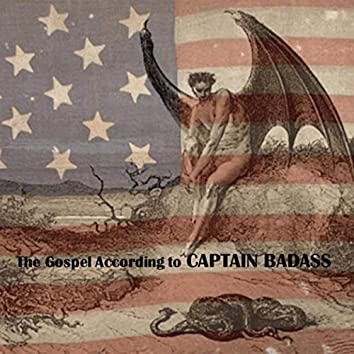 The Gospel According to Captain Badass