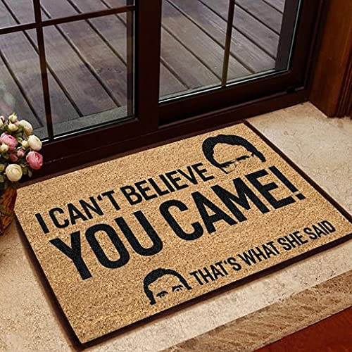 Funny All stores are sold Door Mat Fees free I Can't Believe You Said What Can That's She