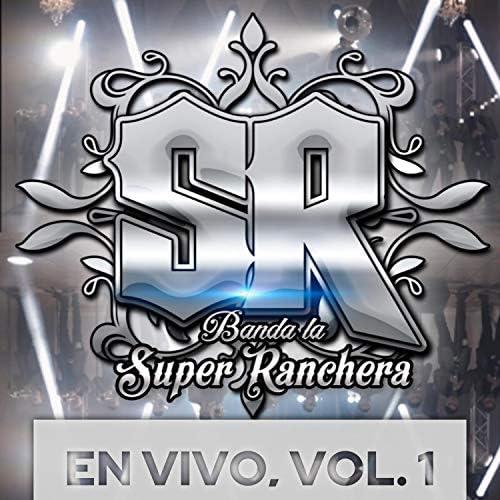 Banda La Super Ranchera