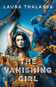 The Vanishing Girl by [Laura Thalassa]